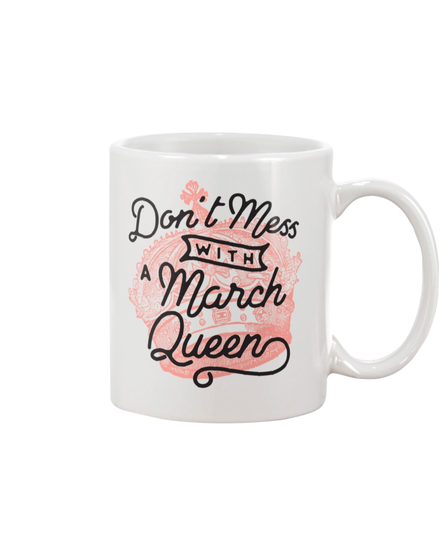 Don't Mess With a March Queen Mug