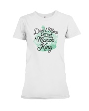Don't Mess With a March King Premium Fit Ladies Tee thumbnail