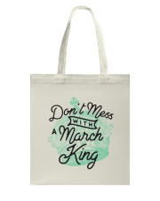 Don't Mess With a March King Tote Bag thumbnail