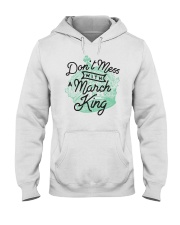 Don't Mess With a March King Hooded Sweatshirt thumbnail