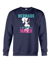 Mermaids Are Born in March Crewneck Sweatshirt thumbnail