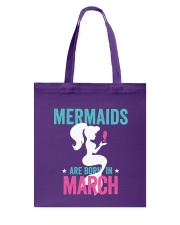 Mermaids Are Born in March Tote Bag thumbnail