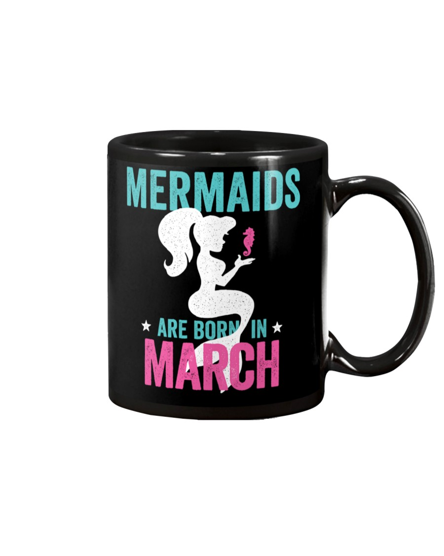 Mermaids Are Born in March Mug