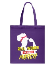 Real Women are Born in March Tote Bag back