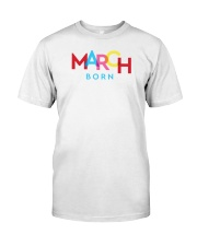 March Born Classic T-Shirt thumbnail