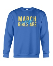 March Girls are Crazy Crewneck Sweatshirt tile