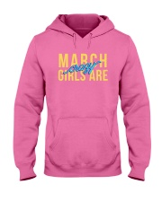 March Girls are Crazy Hooded Sweatshirt tile