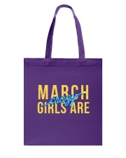 March Girls are Crazy Tote Bag thumbnail