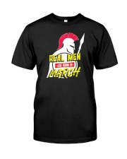 Real Men are Born in March Classic T-Shirt front