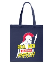 Real Men are Born in March Tote Bag thumbnail