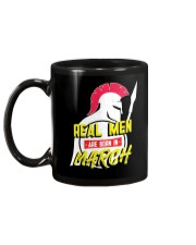 Real Men are Born in March Mug back
