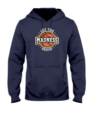 Let the Madness Begin Hooded Sweatshirt thumbnail