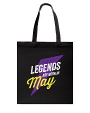 Legends Are Born in May Tote Bag thumbnail