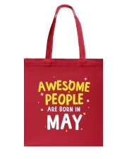 Awesome People Are Born In May Tote Bag tile