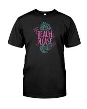 Beach Please Classic T-Shirt thumbnail