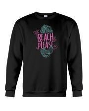 Beach Please Crewneck Sweatshirt thumbnail