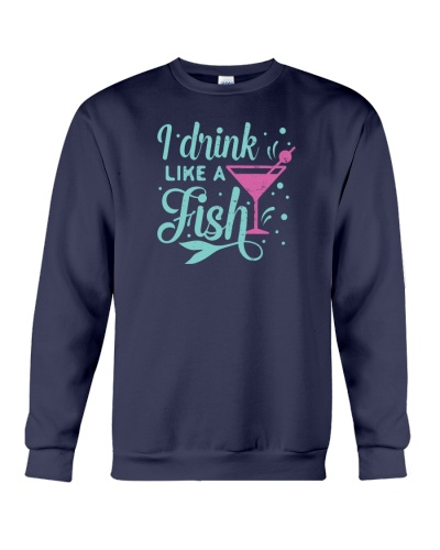 I Drink Like A Fish