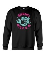 Mermaids Believe In Me Crewneck Sweatshirt thumbnail