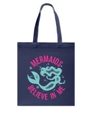 Mermaids Believe In Me Tote Bag thumbnail