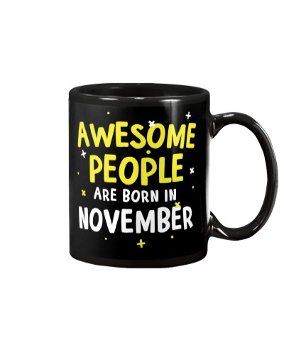 Awesome People Are Born In November