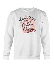 Don't Mess With an October Queen Crewneck Sweatshirt thumbnail