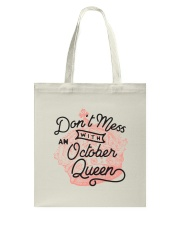 Don't Mess With an October Queen Tote Bag thumbnail