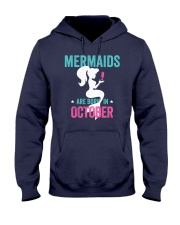 Mermaids Are Born in October Hooded Sweatshirt thumbnail