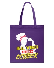 Real Women are Born in October Tote Bag thumbnail