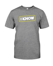 I Know Premium Fit Mens Tee thumbnail