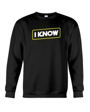 I Know Crewneck Sweatshirt thumbnail