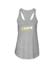 I Know Ladies Flowy Tank thumbnail