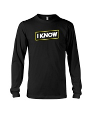 I Know Long Sleeve Tee tile