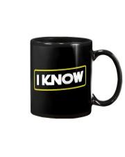 I Know Mug thumbnail