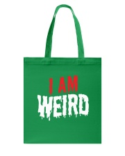I Am Weird  Tote Bag thumbnail