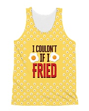 I Couldn't If I Fried All-over Unisex Tank thumbnail