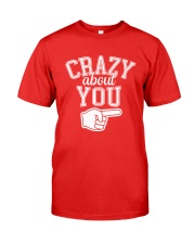 Crazy About You Right Premium Fit Mens Tee thumbnail