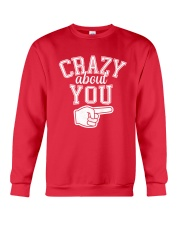 Crazy About You Right Crewneck Sweatshirt front