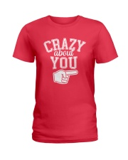 Crazy About You Right Ladies T-Shirt thumbnail