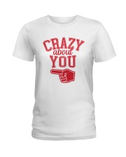 Crazy About You Left Ladies T-Shirt thumbnail