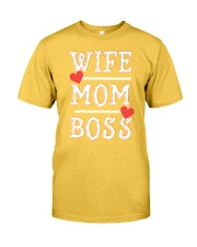 Wife Mom Boss Classic T-Shirt front