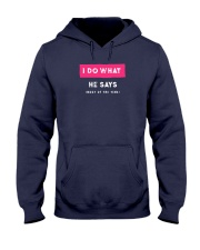 I Do What He Says Hooded Sweatshirt thumbnail
