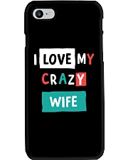 I Love My Crazy Wife Phone Case thumbnail