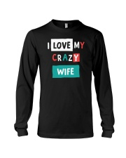 I Love My Crazy Wife Long Sleeve Tee thumbnail