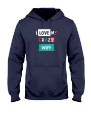 I Love My Crazy Wife Hooded Sweatshirt thumbnail