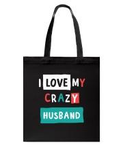 I Love my Crazy Husband Tote Bag thumbnail