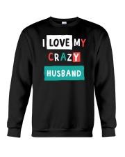 I Love my Crazy Husband Crewneck Sweatshirt thumbnail