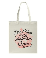Don't Mess With a September Queen Tote Bag thumbnail