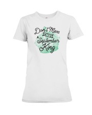 Don't Mess With a September King Premium Fit Ladies Tee tile