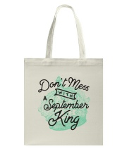 Don't Mess With a September King Tote Bag tile