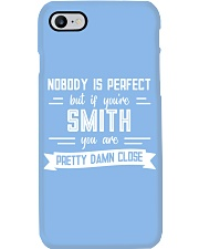 Nobody is Perfect Except Smith Phone Case thumbnail